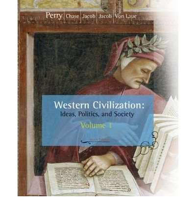 Western Civilization: To 1789 Volume I