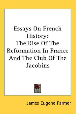 essay on the history of france An essay or paper on the history of france since the days of louis xiv, france had been the most populous, riches and most powerful country in western europe.