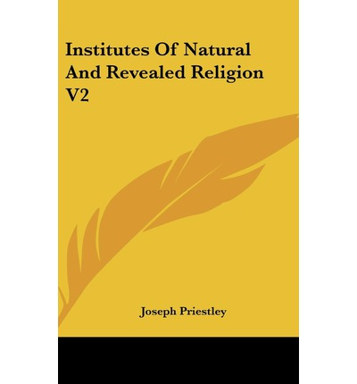 a comparison of natural theology and revealed theology 2012-1-5 barth's thought on natural theology unlike brunner's 'nature and grace',  therefore, studying the revealed object was an 'objective' method.