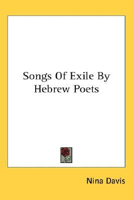 Songs of Exile by Hebrew Poets