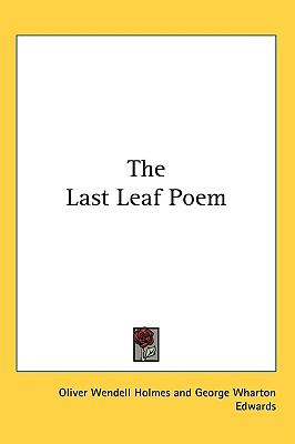 The Last Leaf Poem