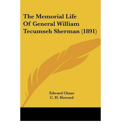 An introduction to the life of william sherman