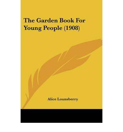 The Garden Book for Young People (1908)