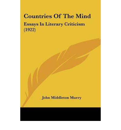 Countries of the Mind : Essays in Literary Criticism (1922)