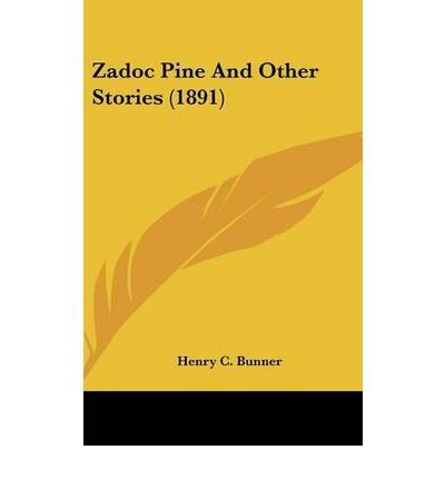 Zadoc Pine and Other Stories (1891)