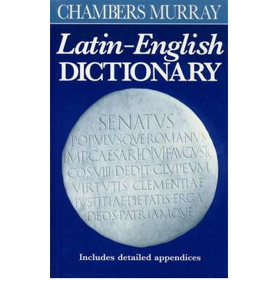 Her the latin to english dictionaries have