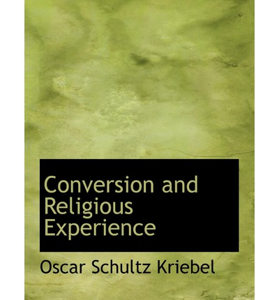 Conversion and Religious Experience