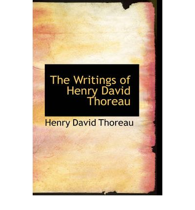"""an analysis of the henry thoreaus writing Being right: the legacy of henry david thoreau by james  it's clear that a  deeper—one might say blinding—discontent is driving the analysis  """"you  could scarcely write a book more appealing to teenagers,"""" she writes."""