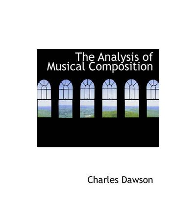 The Analysis of Musical Composition