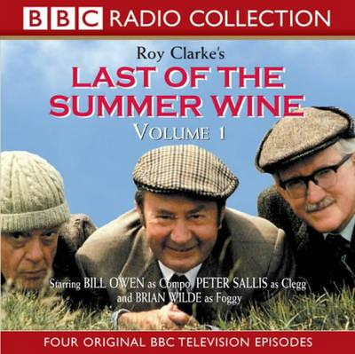 Last of the Summer Wine: Four Original BBC Television Episodes - Starring Bill Owen, Peter Sallis and Brian Wilde v. 1