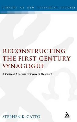 Free ebook downloads in pdf Reconstructing the First-century Synagogue : A Critical Analysis of Current Research en español PDF by Stephen Catto