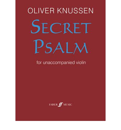 Secret Psalm for Unaccompanied Violin : 1990/2003
