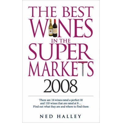 The Best Wines in the Supermarkets 2008