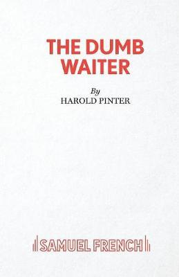 an analysis of the play the dumb waiter by harold pinter
