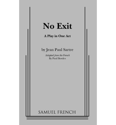 a literary analysis of the dramatic irony in hell in no exit by jean paul sartre By two other books: vacanţă în infern (a holiday in hell literary  from jean-paul sartre's no exit  on the irony of cosma's.