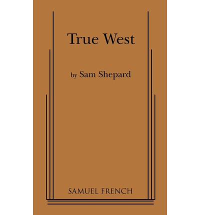 An analysis of the play true west by sam shepard