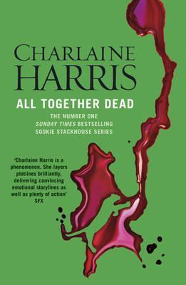 All Together Dead: A True Blood Novel