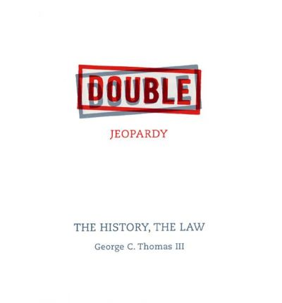 "a history of double jeopardy in the united states Double jeopardy in employment discipline by martin j mayer published by cpoa in ""california peace officer"" on april 15, 2014 in december, 2013, the united states court of appeals for the federal circuit ruled, in nguyen v."