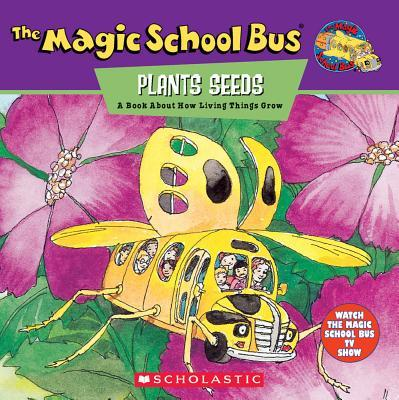 The Magic School Bus Plants Seeds
