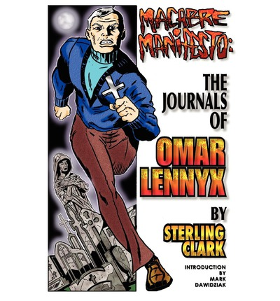 Macabre Manifesto : The Journals of Omar Lennyx