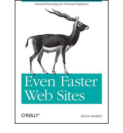 Even Faster Websites : Essential Knowledge for Frontend Engineers