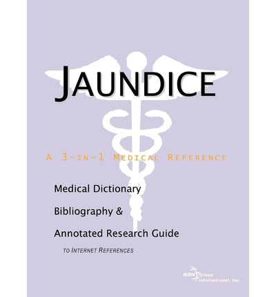 Jaundice - A Medical Dictionary, Bibliography, and ...