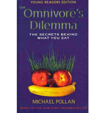 what does the term omnivores dilemma mean by micheal pollan Free essay: [in press, human ethology bulletin, october 2007] the omnivore's dilemma: a natural history of four meals by michael pollan penguin press, new.