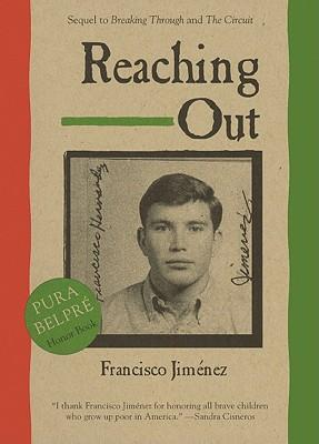 francisco jimenez s reaching out essays Baulier ela name: _ date: _ reaching out final essay objective: to write an   writing prompt: in reaching out , francisco jimenez must adjust to life in a new   paragraph is unclear and does not introduce topic thesis statement essay has .