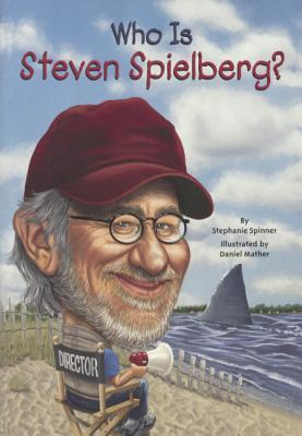 Download pdf full books Who Is Steven Spielberg? by Stephanie Spinner PDF 9780606341578
