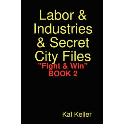 Labor & Industries & Secret City Files