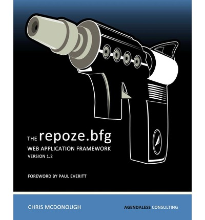 The Repoze.Bfg Web Application Framework : Version 1.2
