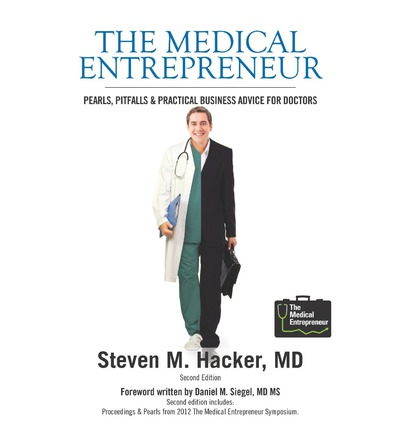 The Medical Entrepreneur