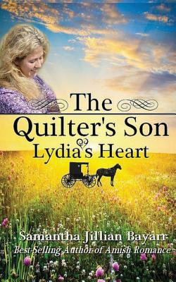 The Quilter's Son : Book Two: Lydia's Heart