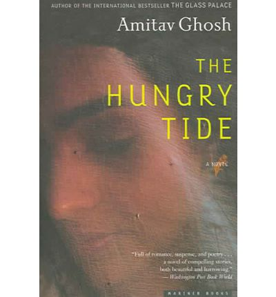 the hungry tide a ghosh The hungry tide has 11,830 ratings and 908 reviews praveen said: the true tragedy of routinely spent life is that its wastefulness does not become appa.