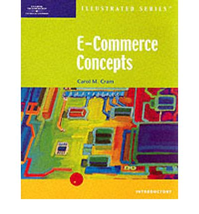 E-commerce Concepts: Illustrated Introductory Edition