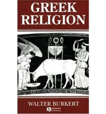 Greek Religion : Archaic and Classical