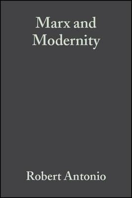 modernity karl marx Marx, karl and friedech hegel the german ideology modern political thought: readings from machiavelli to nietzsche 2nd ed ed david wootton.