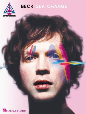 Beck : Sea Change - Guitar Recorded Versions