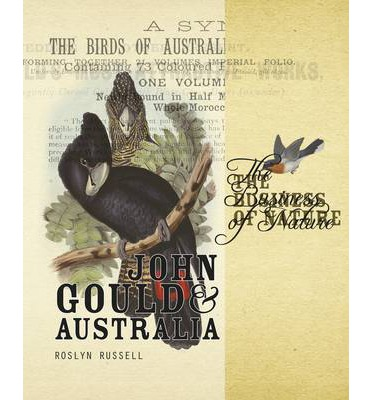 Descargar ebooks gratis en español The Business of Nature : John Gould and Australia by Roslyn Russell 9780642276995 in Spanish FB2