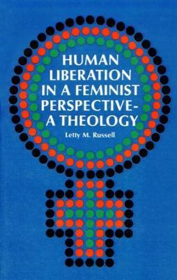 Human Liberation in a Feminist Perspective : A Theology