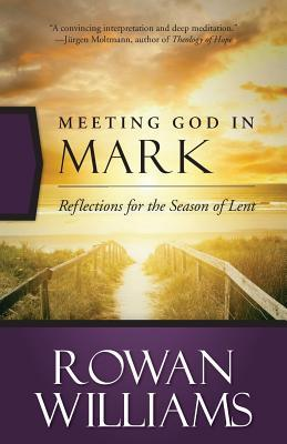 Meeting God in Mark