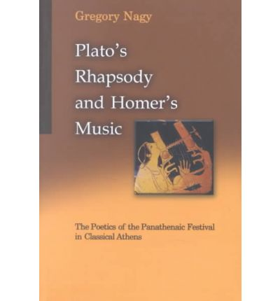 Plato's Rhapsody and Homer's Music