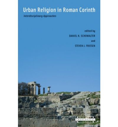 Urban Religion in Roman Corinth