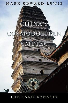 China's Cosmopolitan Empire : The Tang Dynasty