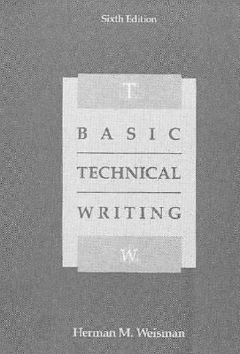 basics of technical writing For one-semester freshman/sophomore-level courses in technical writing and an excellent reference for any course that requires technical writing using a reader.