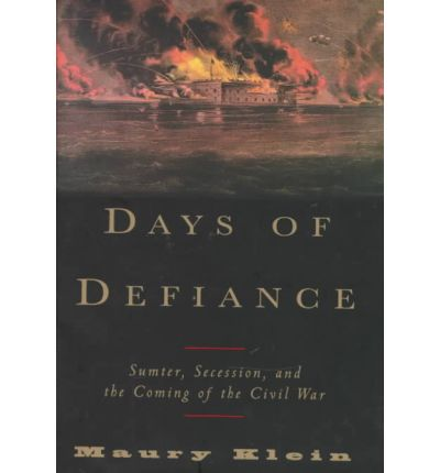 the events leading up to the civil war in days of defiance by maury klein There was but one way to avoid civil war: maury klein in his book days of defiance buchanan loses another.