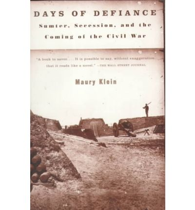 the events leading up to the civil war in days of defiance by maury klein Big red background,  and military events leading to the american civil war2 it is  outbreak of the civil war, see: maury klein, days of defiance,.