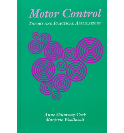 Motor Control Theory And Practical Applications Anne