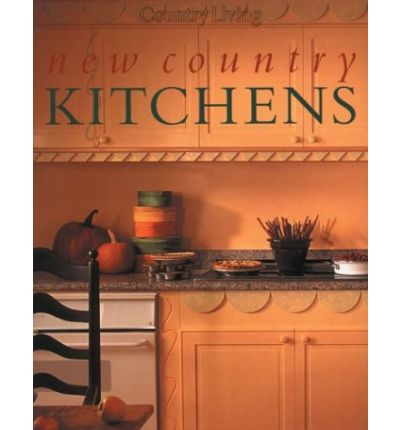 Country living new country kitchens rebecca sawyer for Country living 500 kitchen ideas book
