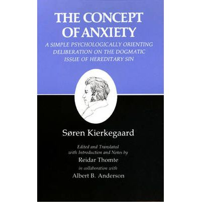 Kierkegaard's Writings: Concept of Anxiety v. 8